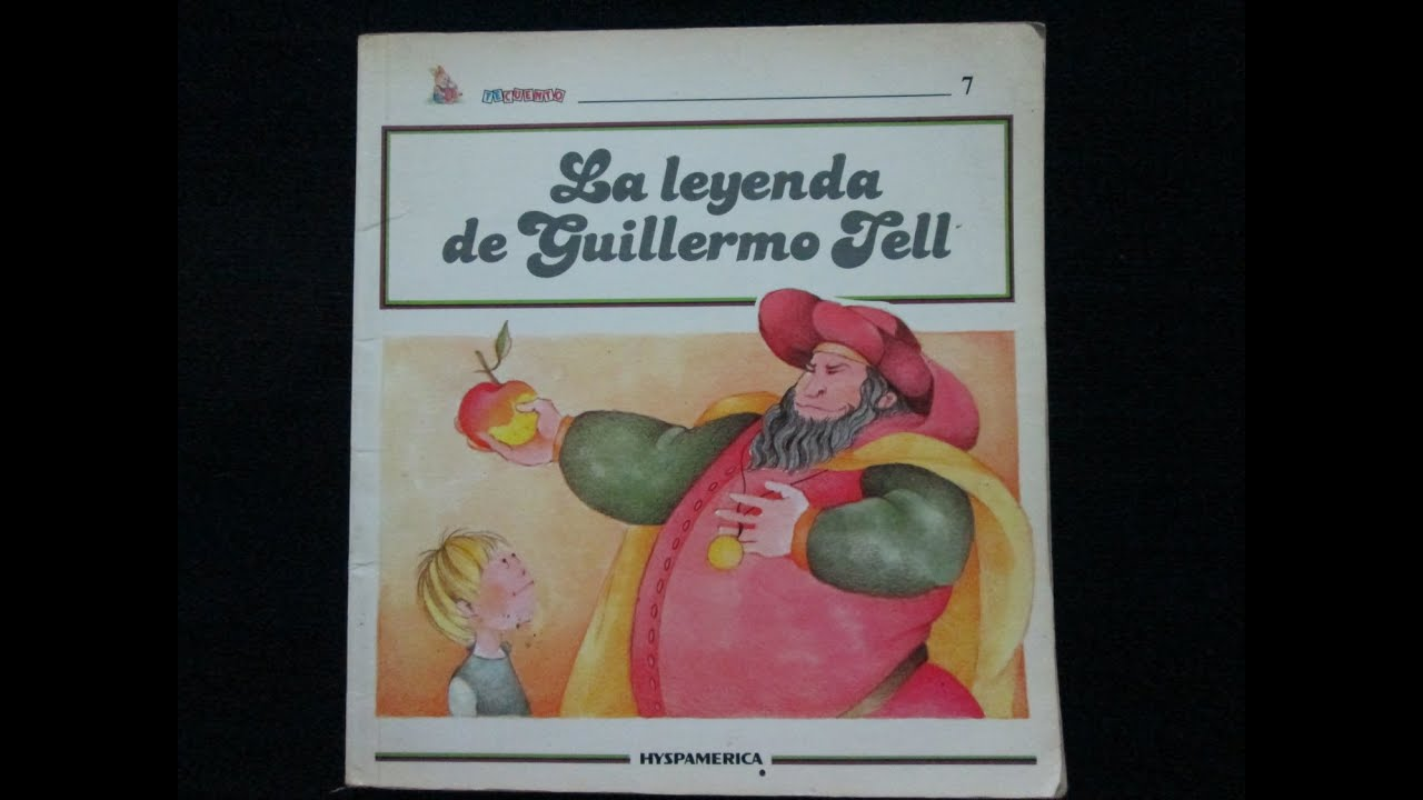 Guillermo Tell Libro La Leyenda De Guillermo Tell Youtube