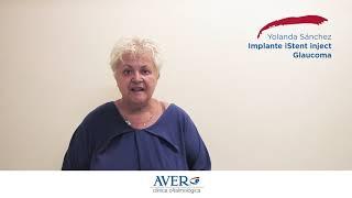 Testimonio implante iStent inject para Glaucoma - Clínica AVER