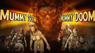 ZMR Mummy See Mummy Doom Trailer