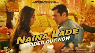 Dabangg 3: Naina Lade Video | Salman Khan, Saiee Manjrekar | Javed Ali | Sajid Wajid
