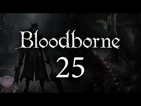 Bloodborne with ENB - 025 - Mensis Finale - Mergo's Wet Nurse - Arianna End - Djura End