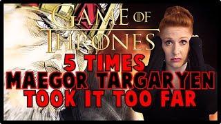 ☠ 5 Times Maegor Targaryen Went Too Far (GoT/ASOIAF)