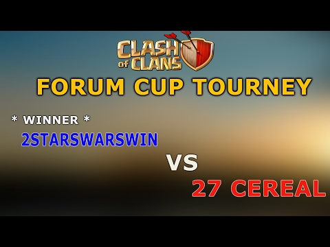 FORUM CUP TOURNAMENT | 1ST ROUND | 2STARWINWARS VS 27 CEREAL | clash of clans |