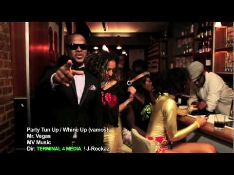 Mr Vegas - Party Tun Up / Whine Up (official video) @MrVegasMusic - MV Music