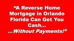 Reverse Mortgage Orlando FL - Your Best Reverse Mortgage Lender in Orlando Florida