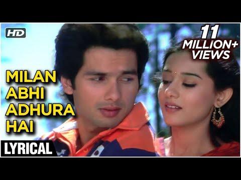 Milan Abhi Aadha Adhura Hai Lyrical  Vivah  Shahid Kapoor, Amrita Rao  Ravindra Jain