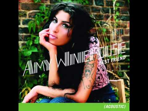 Amy Winehouse - Best Friend (Acoustic)