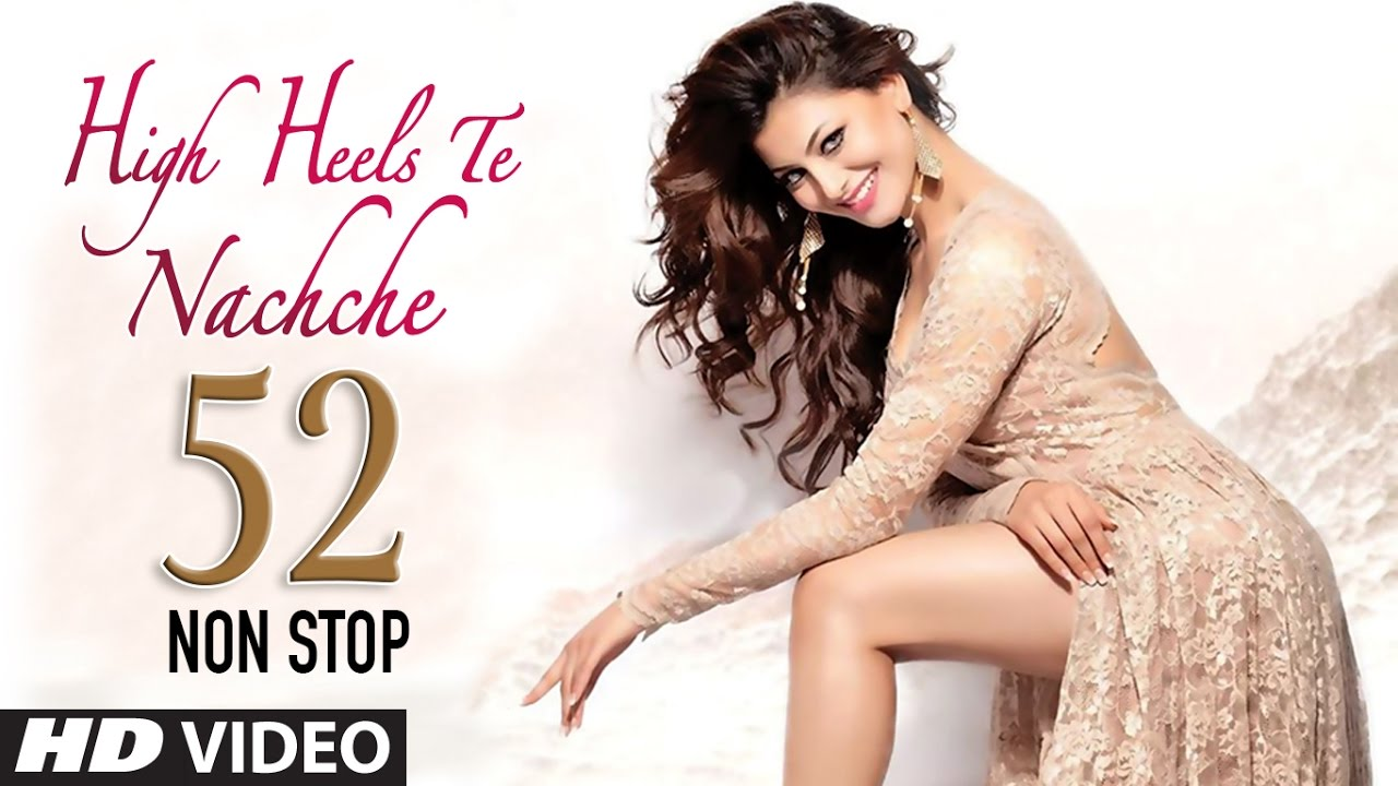 52 Non Stop Dance Mix: High Heels Te Nachche Full Video |  KEDROCK & SD STYLE #1