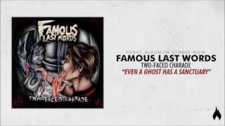 Famous Last Words - Even A Ghost Has A Sanctuary (Ft. Scott Barnes)