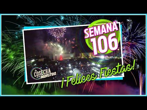SEMANA 106 / FELICES FIESTAS !!