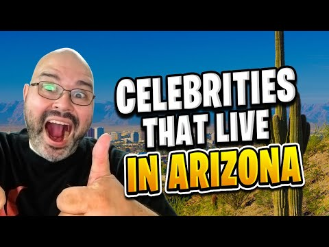 Celebrities That Live in Arizona | Living in Phoenix Arizona (2018)