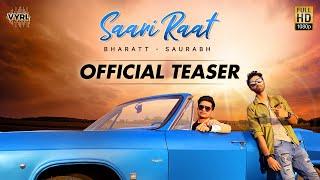 Saari Raat (Official Teaser) - Bharatt Saurabh | VYRL Originals