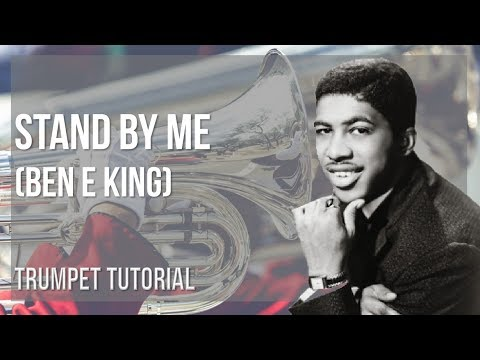 How to play Stand By Me by Ben E King on Trumpet (Tutorial)