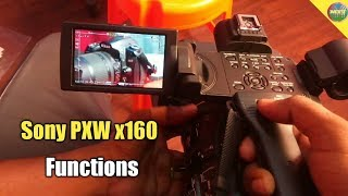Sony PXW-x160 Small Demo & Functions