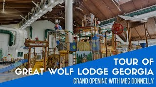 Full Tour of Great Wolf Lodge LaGrange Georgia - Grand Opening with Meg Donnelly