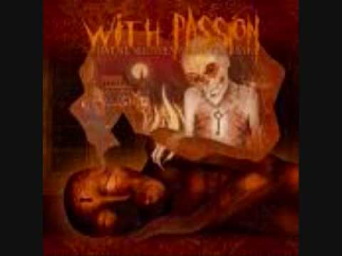 With Passion - Through the Smoke Lies a Path (w/lyrics)