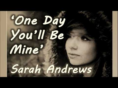 One Day You'll Be Mine - Sarah Andrews