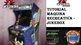 ARCADE MADRID - TUTORIAL MAQUINA RECREATIVA - JUKEBOX