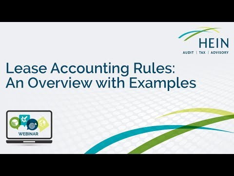 Lease Accounting Rules: An Overview with Examples Webinar