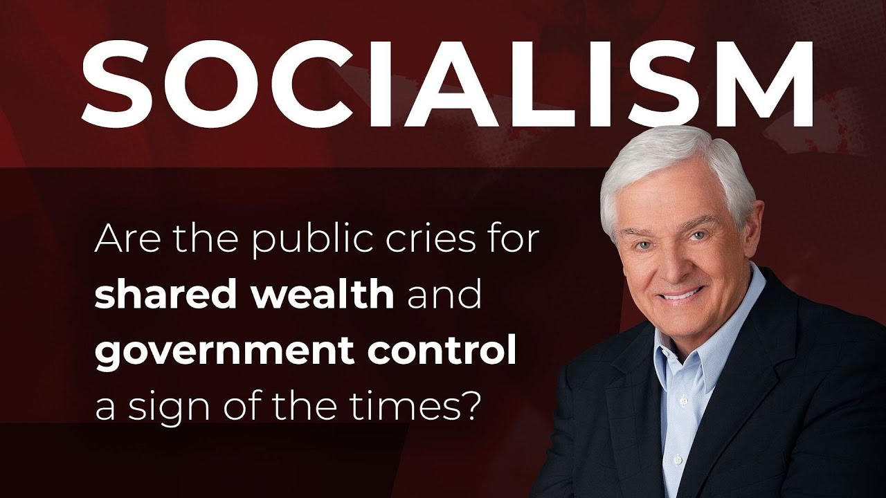 Socialism - A Cultural Prophecy | Dr. David Jeremiah