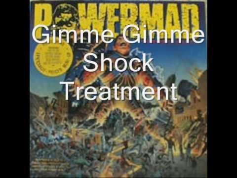 Powermad-The Madness Begins-Gimme Gimme Shock Treatment