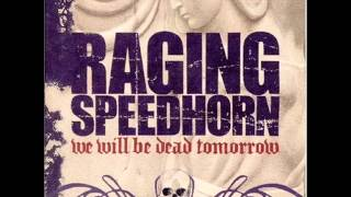 Watch Raging Speedhorn Ride With The Devil video