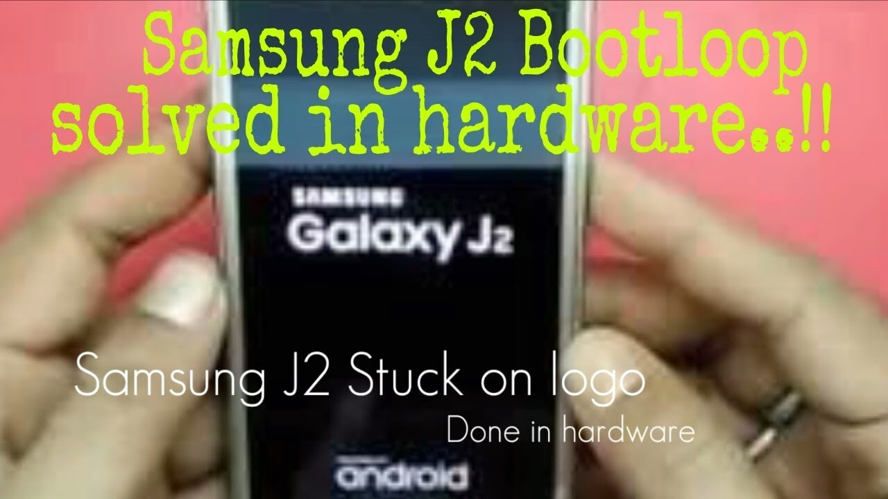 Samsung J200h Hang On Logo Solution