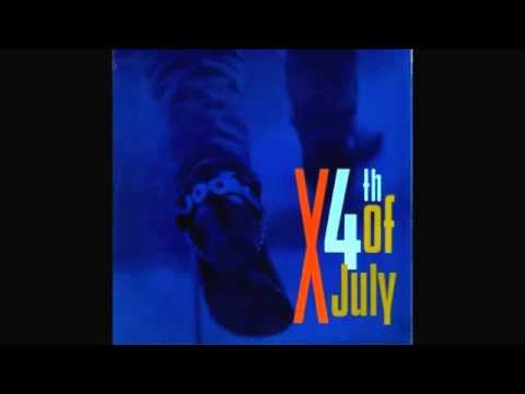 Fourth 4th of July - X (LP Version) 1987