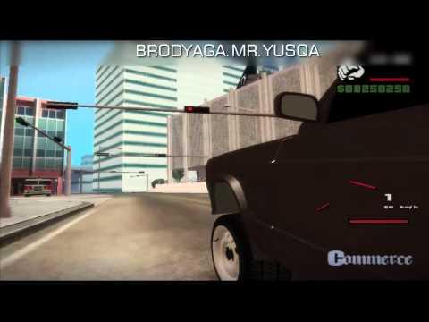 GTA Sa | AvTosH | BroDyaGa MR YuSqA [ VaZ...