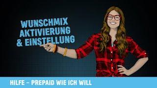congstar Prepaid wie ich will – Wunschmix Aktivierung und Einstellung