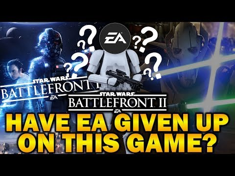 HAVE EA GIVEN UP ON THIS GAME? Star Wars Battlefront 2