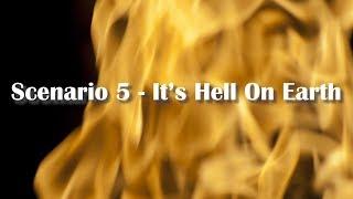 """Adams/North - Scenario 5 - """"Hell On Earth"""""""