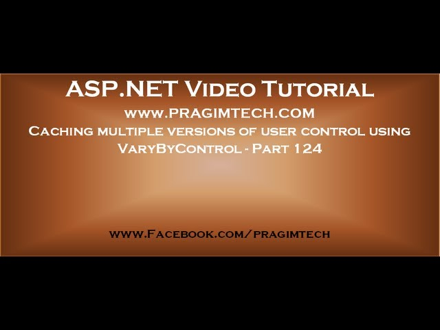 Caching multiple versions of user control using VaryByControl   Part 124