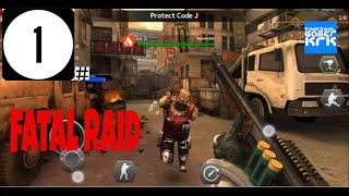 Fatal Raid : Multiple Missions  :  Android Gameplay