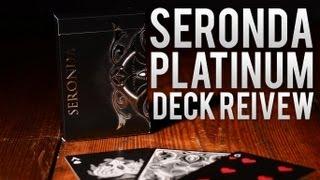 Deck Review -  Seasons Seronda Deck Platinum Edition