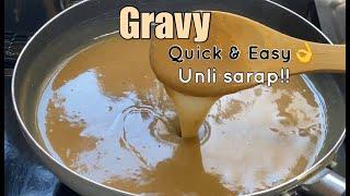 GRAVY    Quick & Easy Unli SARAP👌