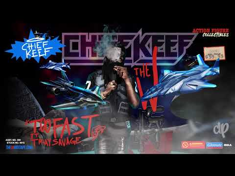 Chief Keef -  Too Fast ft. Tray Savage Prod by CBMix