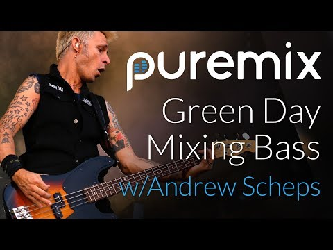 Green Day - Mixing Bass with Andrew Scheps