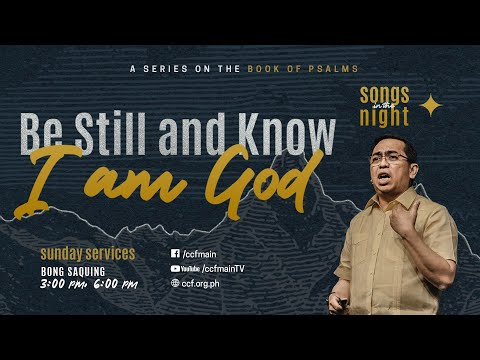 Be Still and Know I Am God - Bong Saquing - Songs in the Night