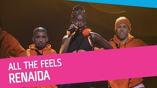 Renaida – All The Feels