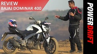 Bajaj Dominar 400 The Good and The Bad : PowerDrift