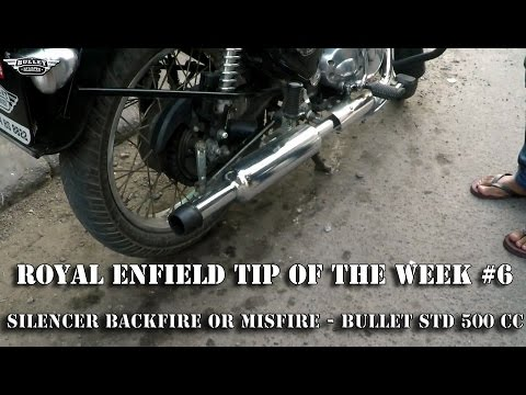 ROYAL ENFIELD TIP OF THE WEEK #6 : BACKFIRE ON THE STD 500 CC BULLET