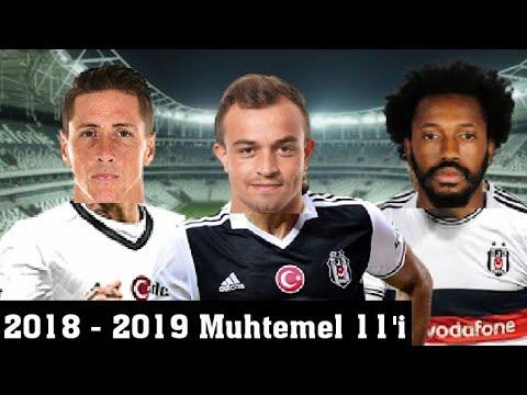 Beşiktaş'ın 2019 Yılı Muhtemel 11'i 🔥 Beşiktaş Yeniden Şampiyon Olur !