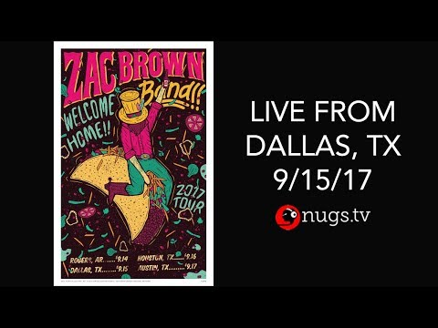 Zac Brown Band - Live from Dallas, TX 9/15/2017