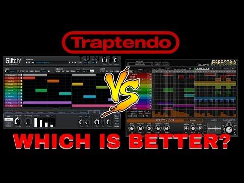Glitch2 VS Effectrix(Which is better?!?)