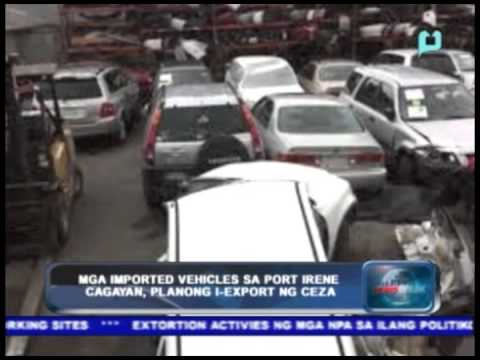 Mga 'imported vehicles' sa Port Irene Cagayan, planong i-export ng CEZA