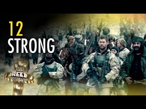 """""""12 Strong"""": Leftists bash movie's """"toxic masculinity"""" 