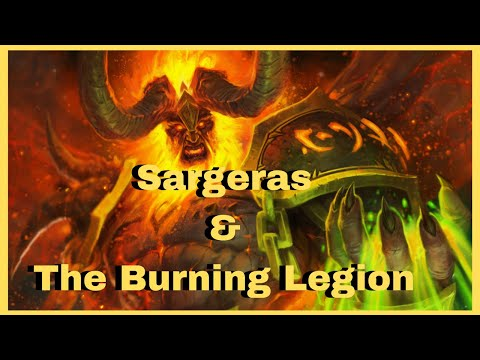 WoW Classic Lore of Sargeras and the Burning Legion