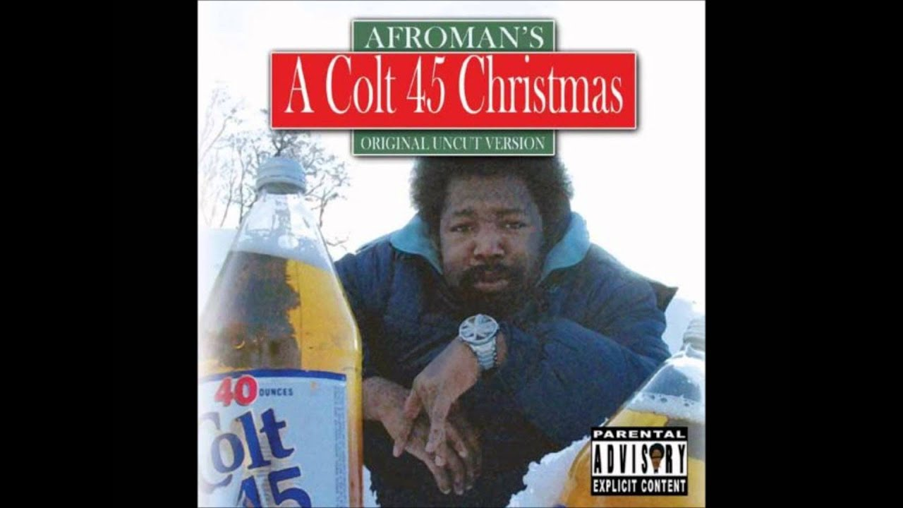 Afroman Colt 45 Christmas Violent Night ( Track 11 ) HQ - YouTube