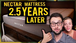 Nectar Mattress Review 2.5 Years Later! - Compared To Other Beds! Reviews